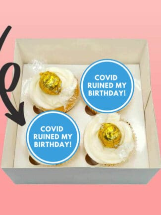 covid ruined my birthday
